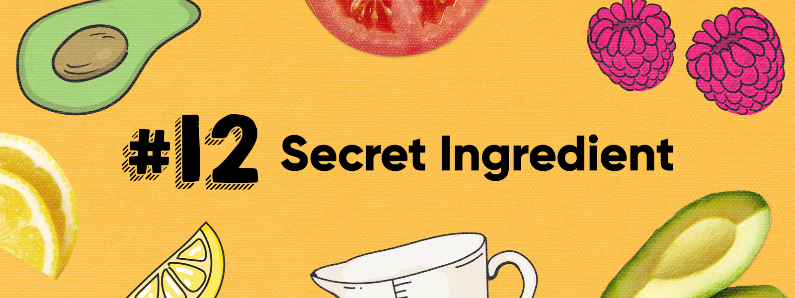 Skill 12: Secret Ingredient