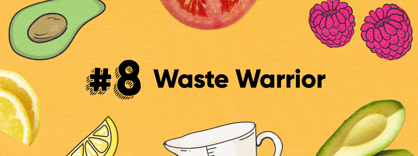 Skill 8: Waste Warrior